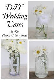 Mason Jar Vases For Wedding Wedding Ideas 3 Vases For Flowers The Country Chic Cottage