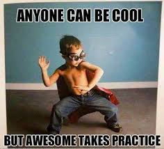 Cool Meme - anyone can be cool meme of the day fun things to do when bored