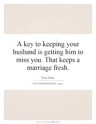wedding quotes key marriage quotes marriage sayings marriage picture quotes page 34