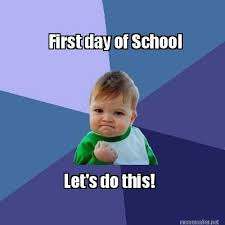 First Day Of School Funny Memes - meme maker first day of school lets do this