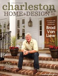 charleston home design magazine summer 2013 by charleston home