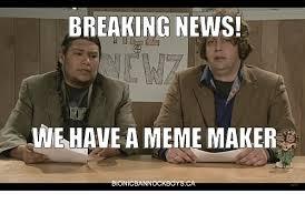 Breaking News Meme Generator - breaking news we have a meme maker meme on esmemes com