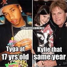 Meme Age - kylie jenner tyga dirty memes pictures inappropriate jokes