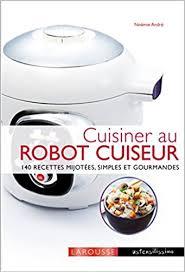 cuisiner avec un rice cooker amazon fr cuisiner avec un cuiseur cookeo noëmie andré