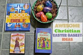 christian easter baskets awesome christian easter basket ideas