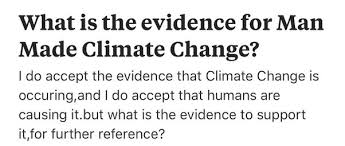 what is chagne made of what is the evidence for man made climate change quora
