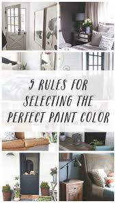 five rules for selecting the perfect paint color the inspired room