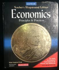 teacher u0027s edition te economics principles u0026 practices gary e