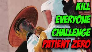 Challenge Kills Someone Patient Zero Kill Everyone Challenge Hitman