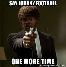Johnny Football Meme - should cfl teams take a crack at johnny football manziel in cfl