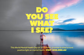 do you see what i see 10 10 world mental health day