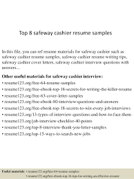 Resume Example For Cashier by Top 8 Safeway Cashier Resume Samples 1 638 Jpg Cb U003d1437641876