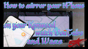 how to mirror your iphone to your kenwood radio so you can watch