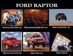 Ford Memes - best raptor memes ford raptor forum ford svt raptor forums