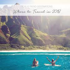 top 10 trend destinations where to travel in 2018 the asia