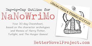 day by day nanowrimo outline characters themes cheatsheet