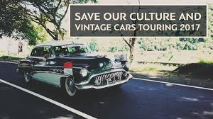 vintage cars save our culture u0026 vintage cars touring 2017