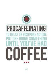 definition quotes pinterest 254 best funny coffee quotes images on pinterest coffee coffee