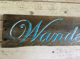 wanderlust inspirational motivational quote wall decor wood