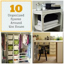 10 organized spaces around the house organize and decorate