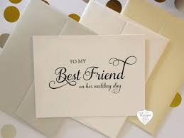 to my best friend on my wedding day to my best friend wedding