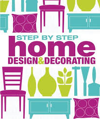 Home Design Ebook Download Step By Step Home Design And Decorating Dk Publishing