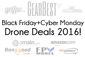 how good are black friday sales amazon black friday and cyber monday 2016 drone deals propwashed