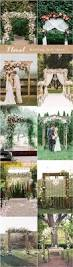Wedding Arches Ideas Top 20 Floral Wedding Arch Canopy Ideas Deer Pearl Flowers