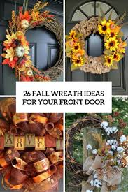 Decorative Wreaths For Home by 26 Fall Wreath Ideas For Your Front Door Décor Shelterness