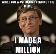 Bill Gates Memes - bill gates meme life pinterest bill gates and meme
