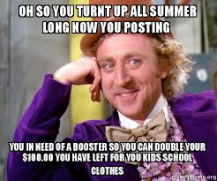 Turnt Up Meme - oh so you turnt up all summer long now you posting you in need of a