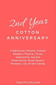 second year anniversary gift ideas 2nd year of marriage anniversary themes flowers and gift ideas