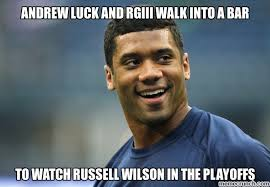 Andrew Luck Memes - luck and rgiii walk into a bar