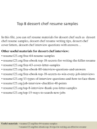 Chef Resume Samples by Top 8 Dessert Chef Resume Samples 1 638 Jpg Cb U003d1437636968