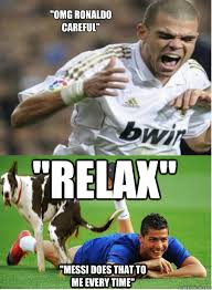Funny Messi Memes - relax omg ronaldo careful messi does that to me every time