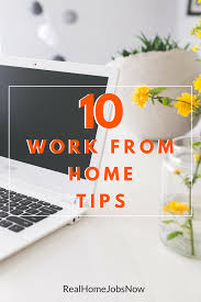 These Work From Home Companies Work From Home Tips