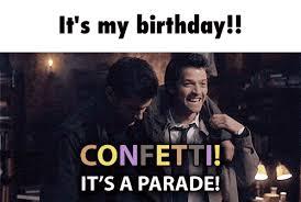 Supernatural Birthday Meme - it my birthday supernatural amino
