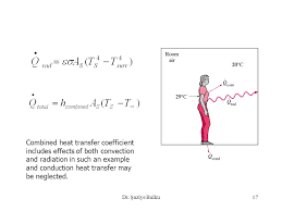 combined heat transfer coefficient includes effects of both convection and radiation in such an example and