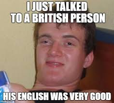 Me Me Me English - 10 guy meme imgflip