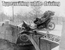 Texting While Driving Meme - texting while driving is not new