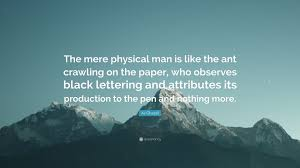 al ghazali quote the mere physical is like the ant crawling on