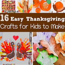 Easy Thanksgiving Projects For Kids 16 Easy Thanksgiving Crafts For Kids To Make This Fall
