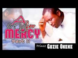 prince gozie okeke a cry for mercy vol 2 gospel