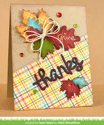 thanksgiving mix the lawn fawn blog a beautiful thanksgiving card by robin