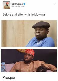 Whistle Meme - bolly lomo altsbollylomo before and after whistle blowing prosper