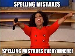 Spelling Meme - oprah you get a meme imgflip