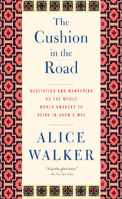 am i blue alice walker thesis the cushion in the road meditation and wandering as the whole