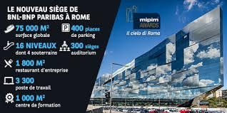 siege social bnp paribas le nouveau siège social de bnl bnp paribas finaliste des mipim awards