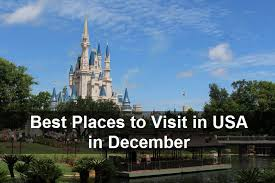 Usa Places To Visit Best Places To Visit In Usa In December Hotelcluster Com Blog