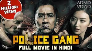 police gang 2017 full movie in hindi jackie chan new